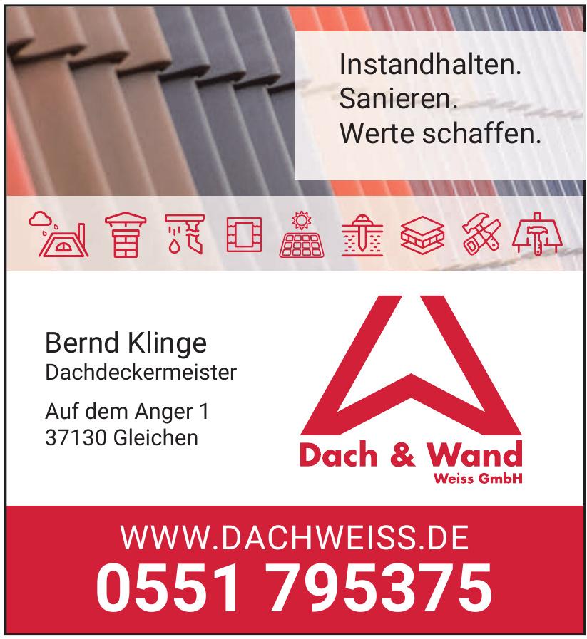 Dach und Wand Weiss GmbH