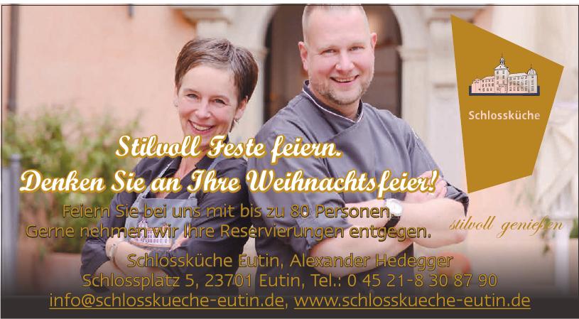 Schlossküche Eutin, Alexander Hedegger