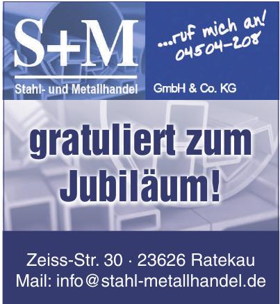S+M Stahl- und Metallhandel GmbH & Co. KG
