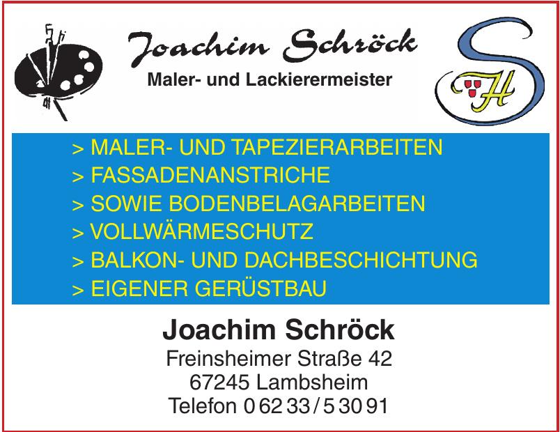 Joachim Schröck Maler- und Lackierermeister