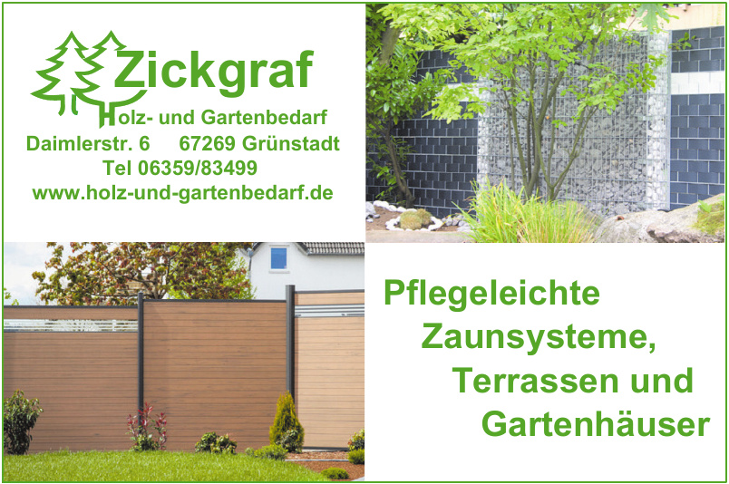 Zickgraf Holz- und Gartenbedarf