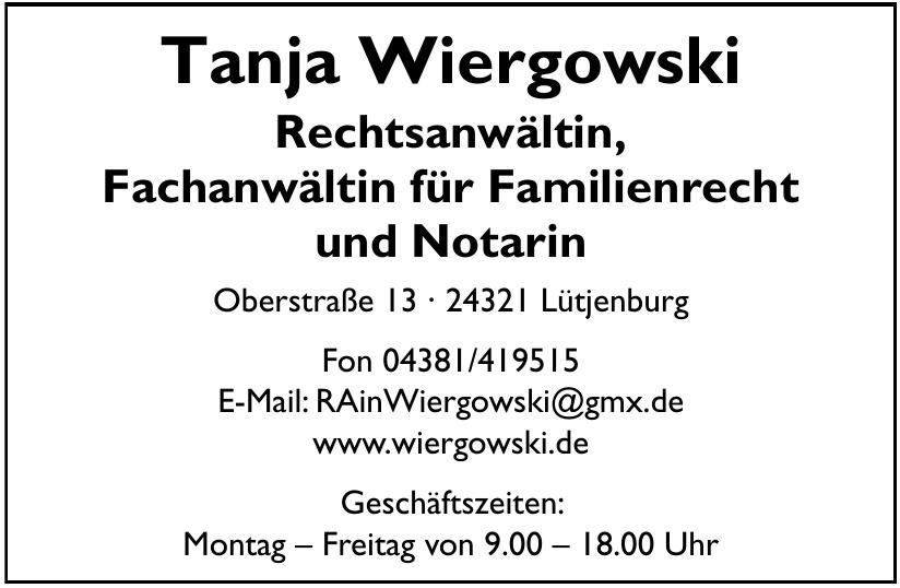 Rechtsanwältin und Fachanwältin für Familienrecht  & Notarin Tanja Wiergowski