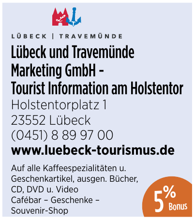 Lübeck und Travemünde Marketing GmbH - Tourist Informationam Holstentor