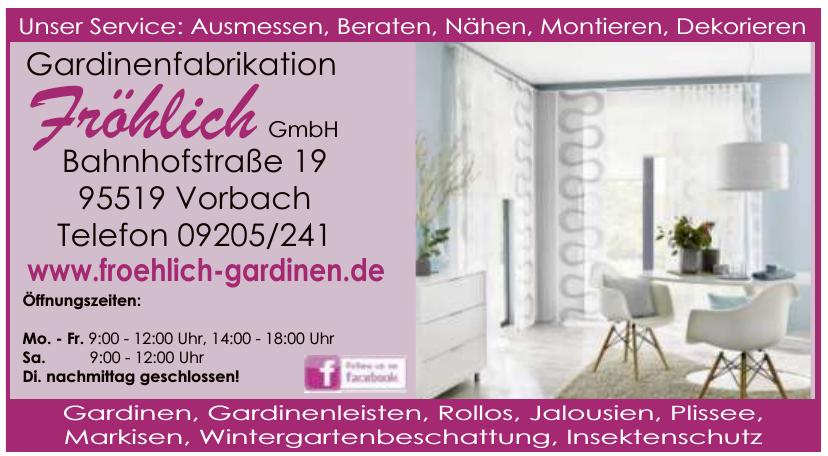 Gardinenfabrikation Fröhlich GmbH