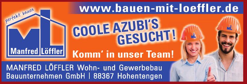 Manfred Löffler Wohn- und Gewerbebau Bauunternehmen GmbH