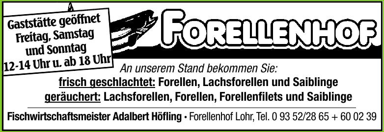 Fischwirtschaftsmeister Adalbert Höfling, Forellenhof Lohr