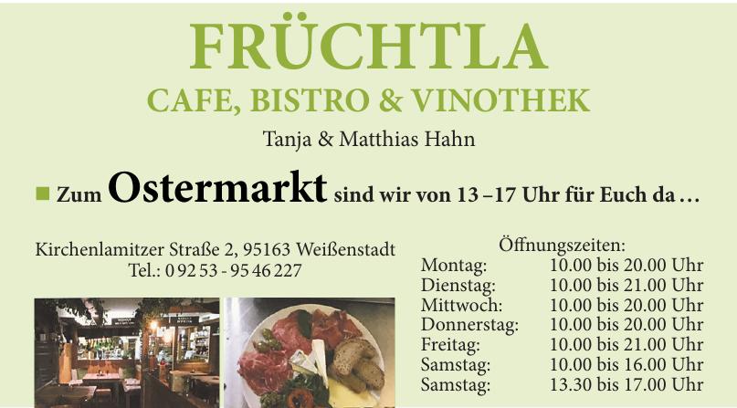 Früchtla Cafe, Bistro & Vinothek Tanja & Matthias Hahn