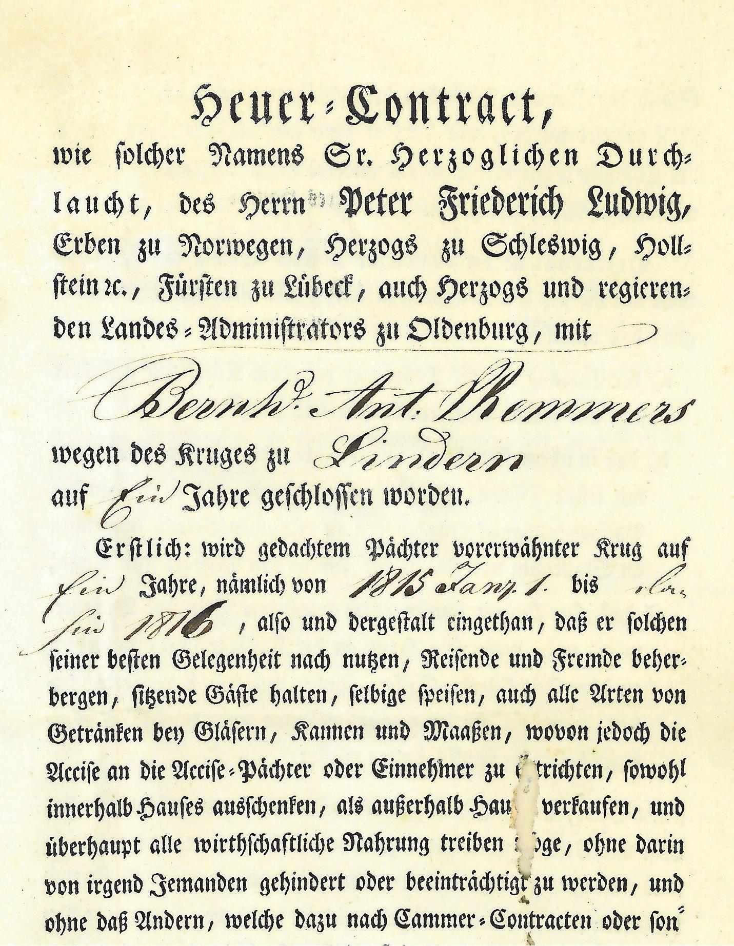 """Alte Dokumente: Erstmals lässt sich eine Gastwirtschafts-Konzession für die Familie Remmers 1815 nachweisen. Bernd Anton Remmers unterschrieb den gedruckten """"Heuer-Contract"""" zunächst für ein Jahr. Fotos: Heimatbibliothek Vechta"""