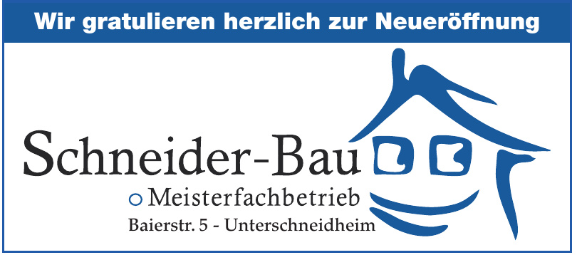 Schneider-Bau Meisterfachbetrieb