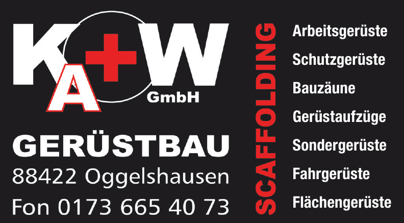 KA + W GmbH Gerüstbau