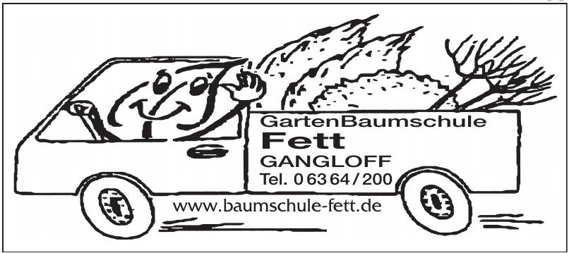 GartenBaumschule Fett