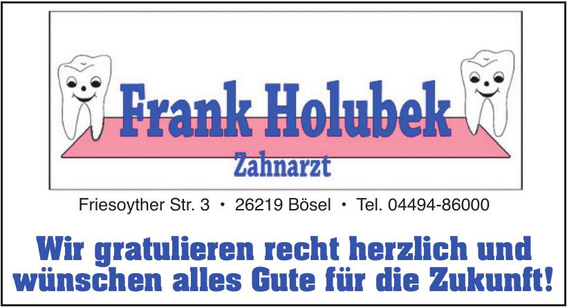 Frank Holubek Zahnarzt