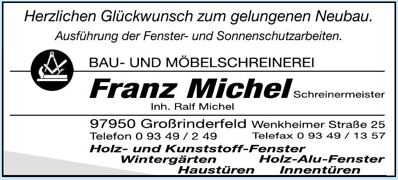 Bau- und Möbelschreinerei Franz Michel Schreinermeister