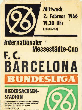 1966 GEGEN BARCA UNTER FLUTLICHT: Beides war so neu, dass man prominent darauf hinwies.