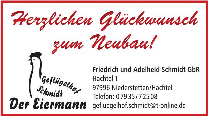 Geflügelhof Schmidt Der Eiermann - Friedrich und Adelheid Schmidt GbR