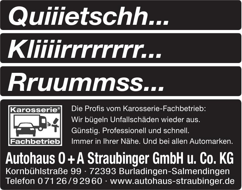 Autohaus O + A Straubinger GmbH u. Co. KG