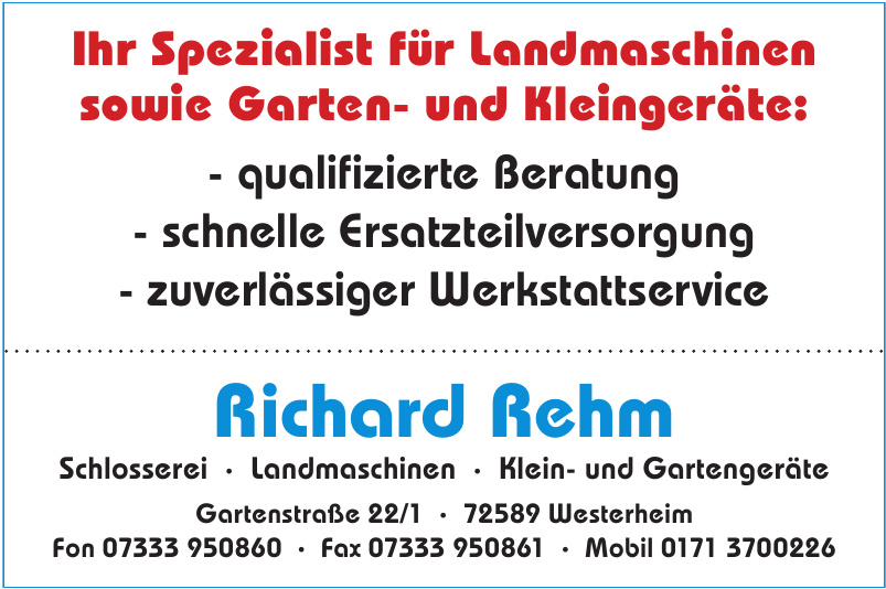 Richard Rehm Schlosserei · Landmaschinen · Klein- und Gartengeräte