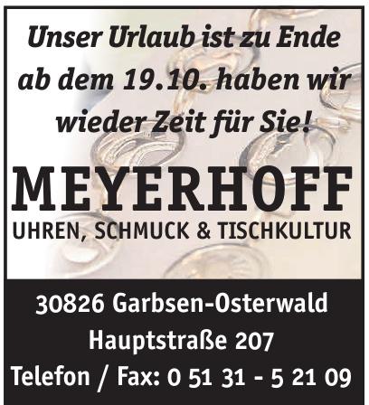 Meyerhoff Uhre, Schmuck & Tischkultur
